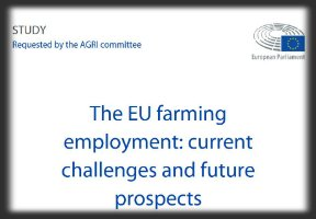 EU farming employment report published by European Parliament Committee on Agriculture and Rural Development